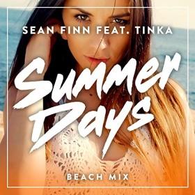 SEAN FINN FEAT. TINKA - SUMMER DAYS (BEACH MIX)